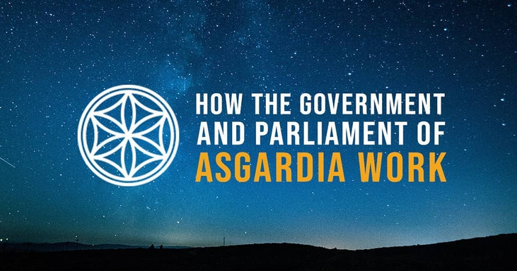 How The Government And Parliament Of Asgardia Work