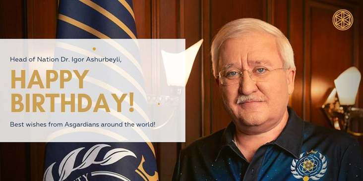Happy Birthday To Our Head Of Nation - Asgardia's Founding Father