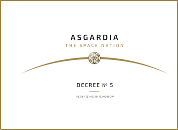 Decree N5  Draft of the Constitution of Asgardia