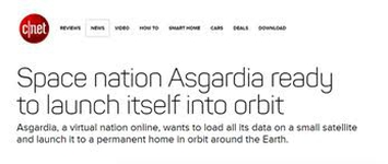 CNET: SPACE NATION ASGARDIA READY TO LAUNCH ITSELF INTO ORBIT