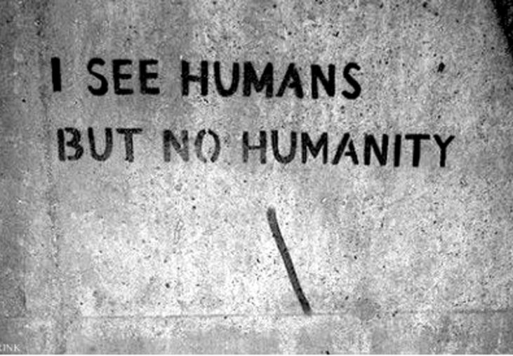 I SEE HUMANS BUT NO HUMANITY ---  WE CAN FIND HUMANITY TOGETHER.... WE ARE PEOPLE OF ASGARDIA...